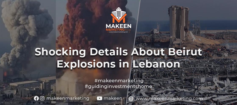 Beirut Explosions in Lebanon