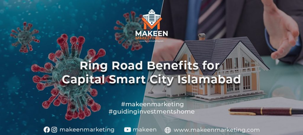 Ring Road Benefits for Capital Smart City Islamabad