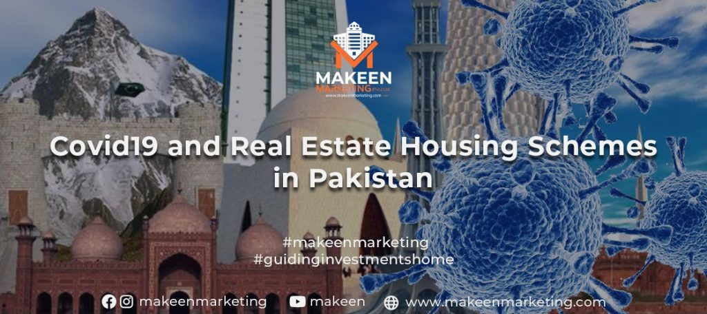 Covid19 and Real Estate Housing Schemes in Pakistan