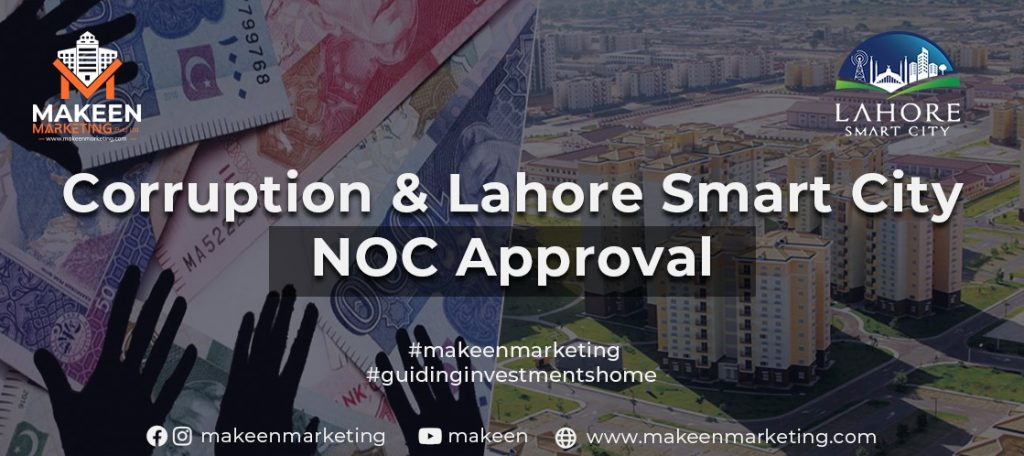 Corruption and Lahore Smart City NOC Approval