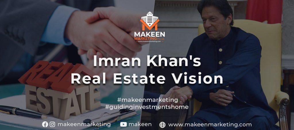 Imran Khan's Vision for Real Estate in Pakistan