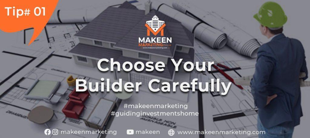 Choose Your Builder Carefully