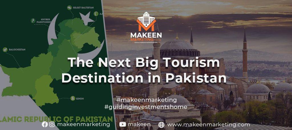 The Next Big Tourism Destination in Pakistan