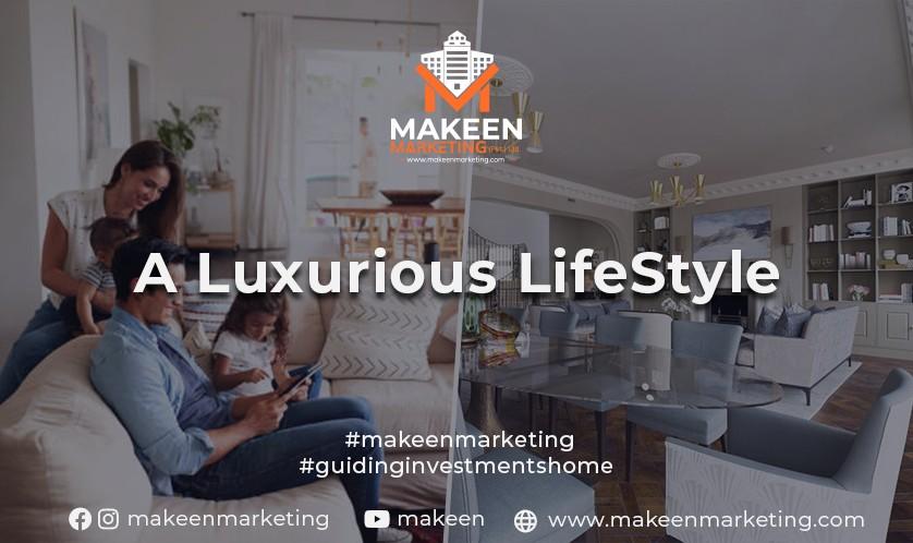 A Luxurious Lifestyle Guaranteed