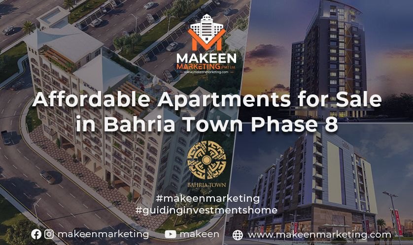 Affordable Apartments for Sale in Bahria Town Phase 8