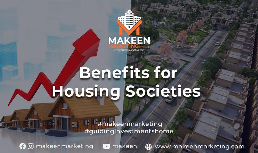 Benefits for Housing Societies