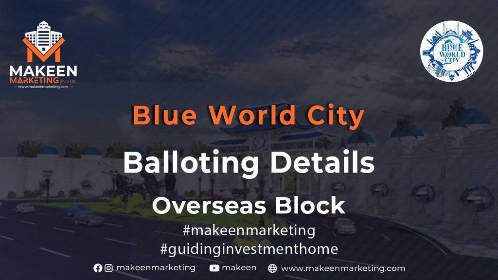 Blue World City Balloting Details Overseas Block