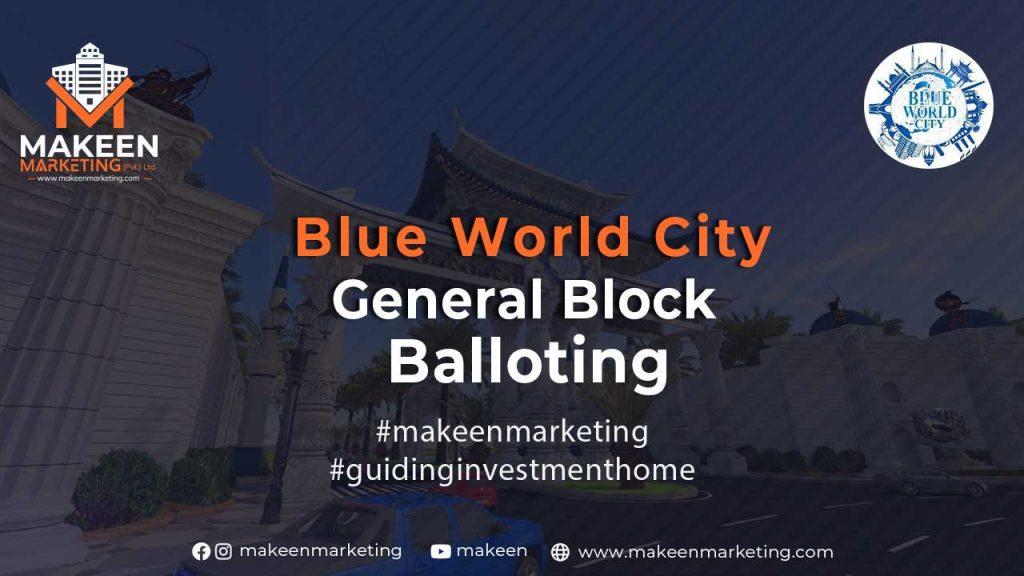 Blue World City General Block Balloting