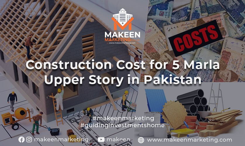 Cost of 5 Marla Upper Story in Pakistan