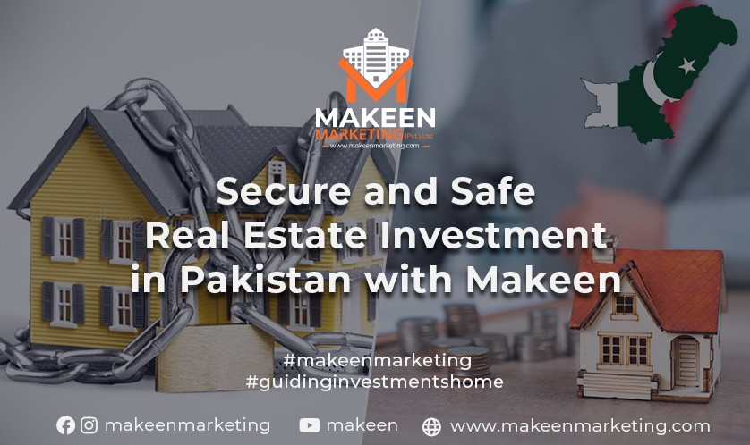 Secure and safe real estate investment in Pakistan