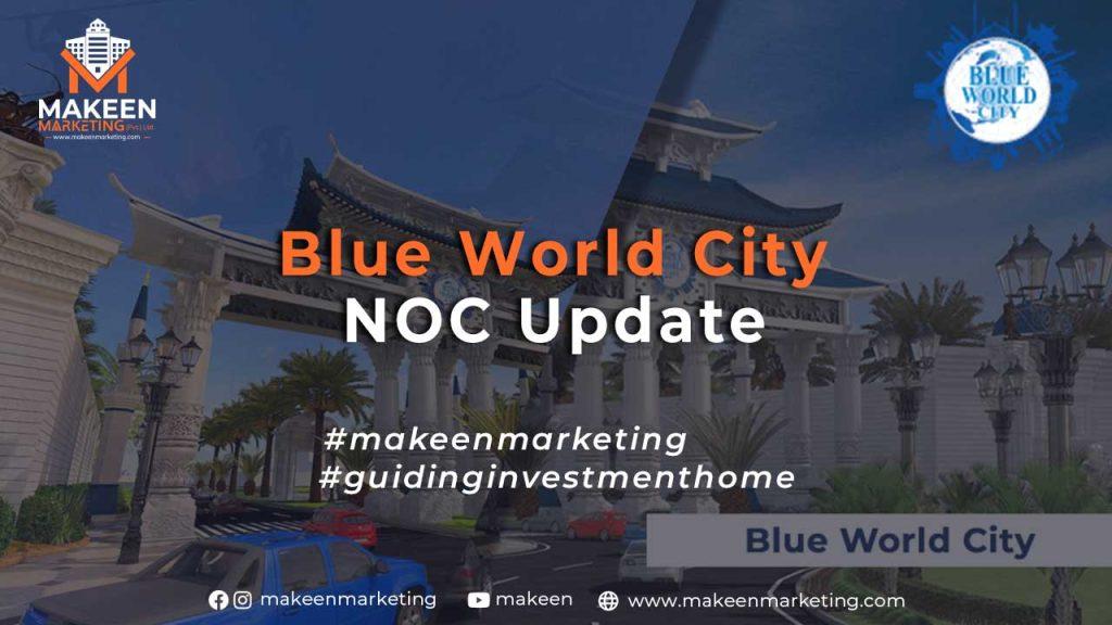 Blue World City NOC Update