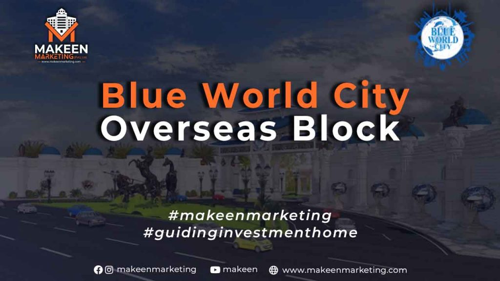 Blue World City Overseas Block Bookings