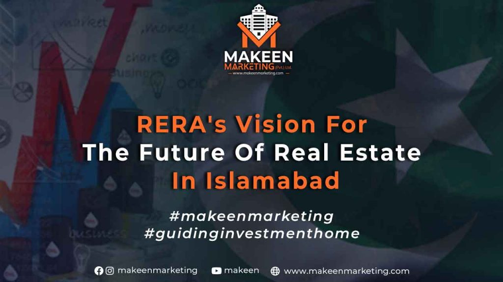 RERA's Vision for the future of real estate in Islamabad