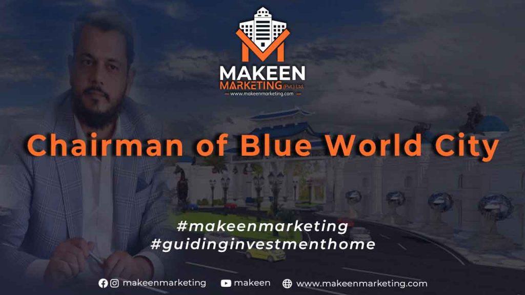 Chairman of Blue World City
