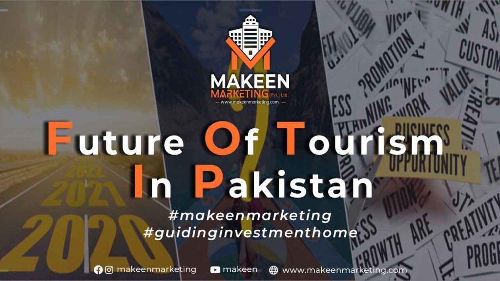Future of Tourism in Pakistan