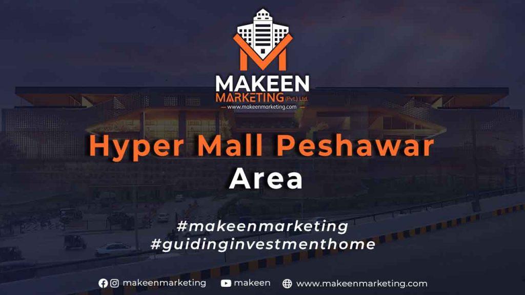 Hyper Mall Peshawar Area