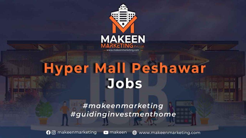 Hyper Mall Peshawar Jobs