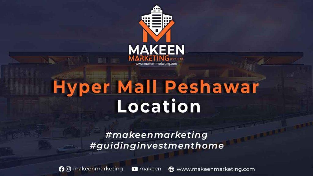 Hyper Mall Peshawar Location