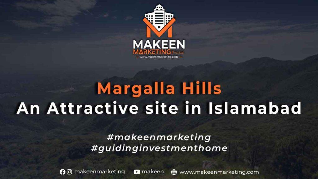 Margalla Hills - An Attractive site in Islamabad