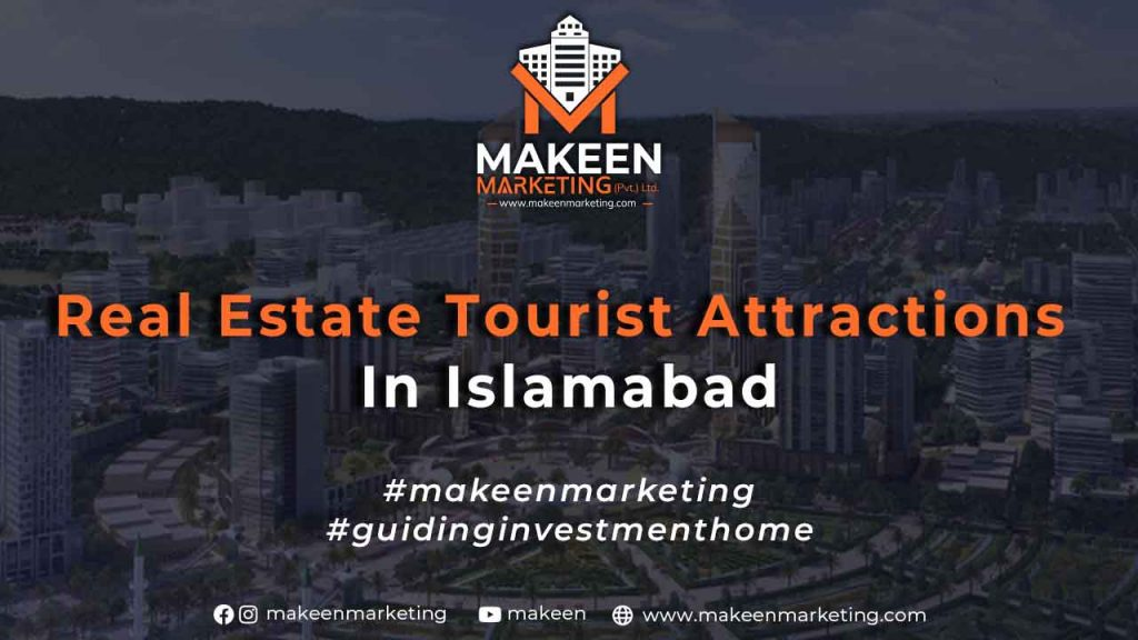 Real Estate Tourist Attractions in Islamabad