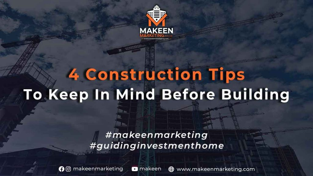 4-Construction-Tips-to-Keep-in-Mind-Before-Building