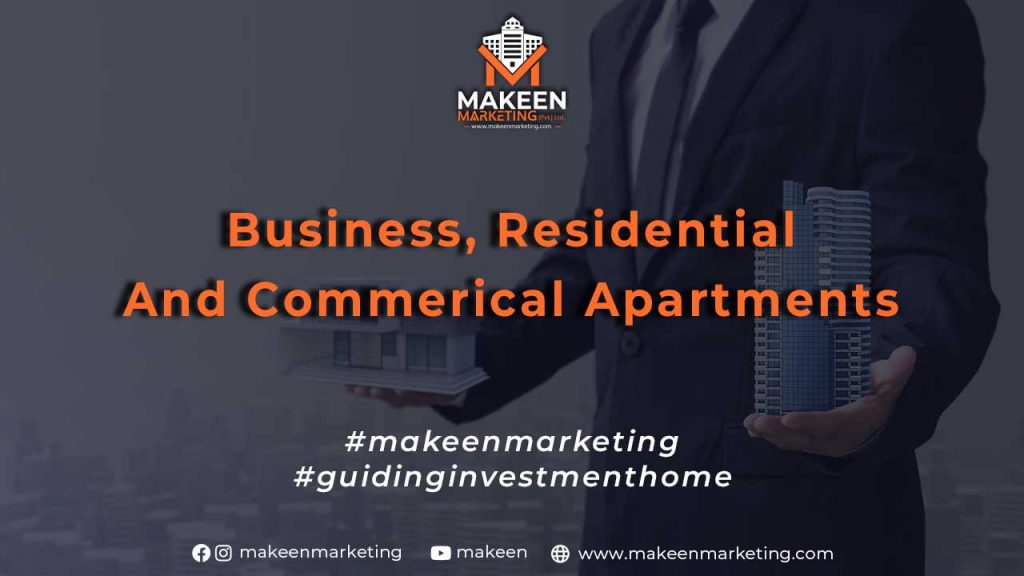 Business, Residential and Commercial Apartments