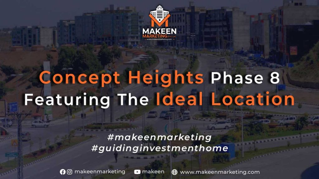 Concept Heights Phase 8 Featuring the ideal Location