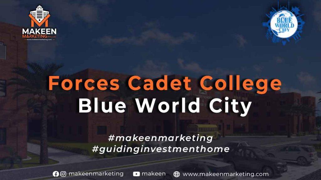 Forces Cadet College Blue World City
