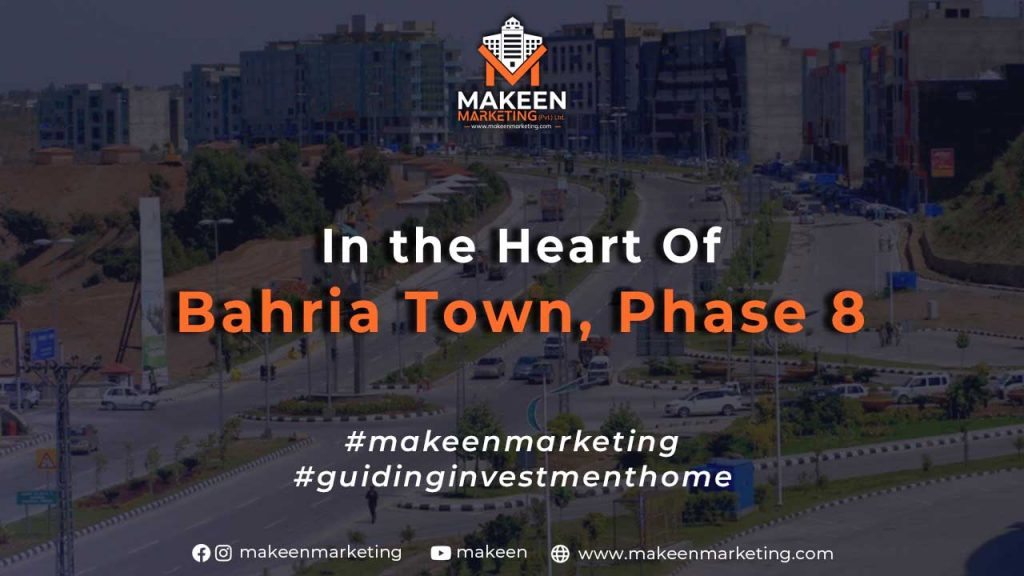 In the Heart of Bahria Town, Phase 8