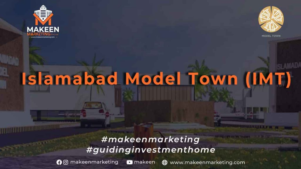 Islamabad Model Town (IMT)