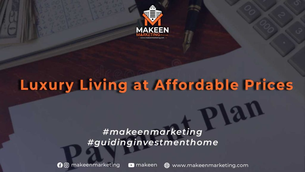 Luxury Living at Affordable Prices