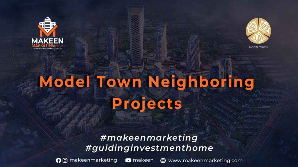 Model Town Neighboring Projects