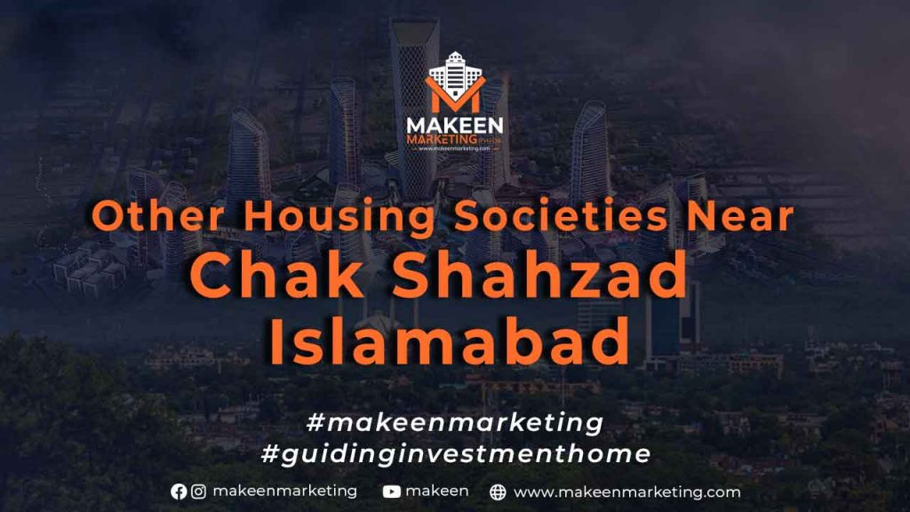 Other Housing Societies Near Chak Shahzad Islamabad
