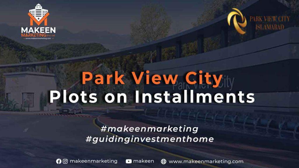 Park View City Plots on Installments