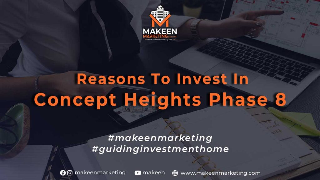 Reasons to invest in Concept Heights Phase 8