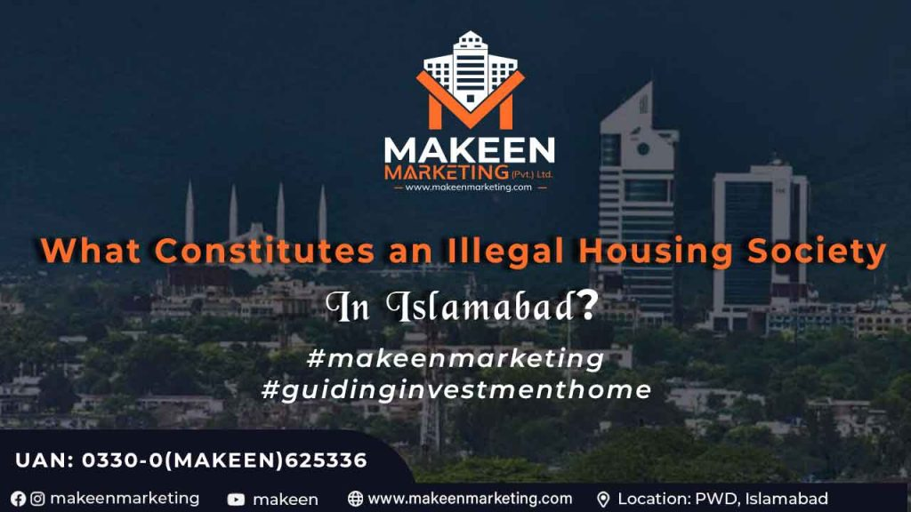 What Constitutes an Illegal Housing Society in Islamabad?