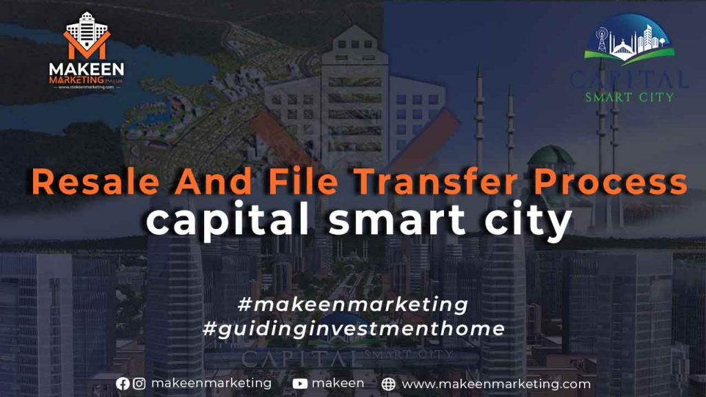 Resale and File Transfer Process Capital Smart City Islamabad