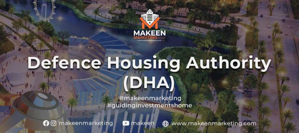 Defence Housing Authority (DHA)