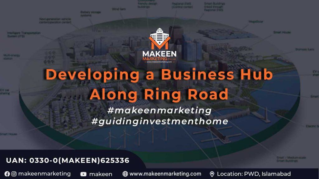 Developing a Business Hub Along Ring Road