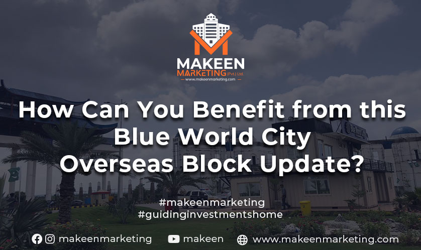 How can you benefit from this Blue World City Overseas Block Update?