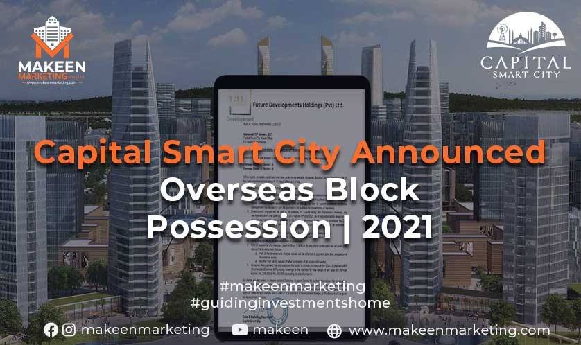 Capital smart city Overseas Possession 2021