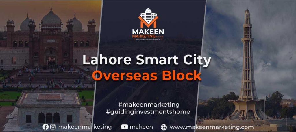 Real Estate Investments for Overseas Pakistanis- Lahore Smart City