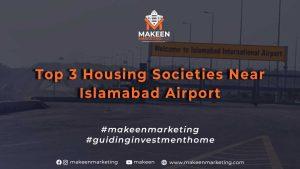 Top 3 Housing Societies Near Islamabad Airport