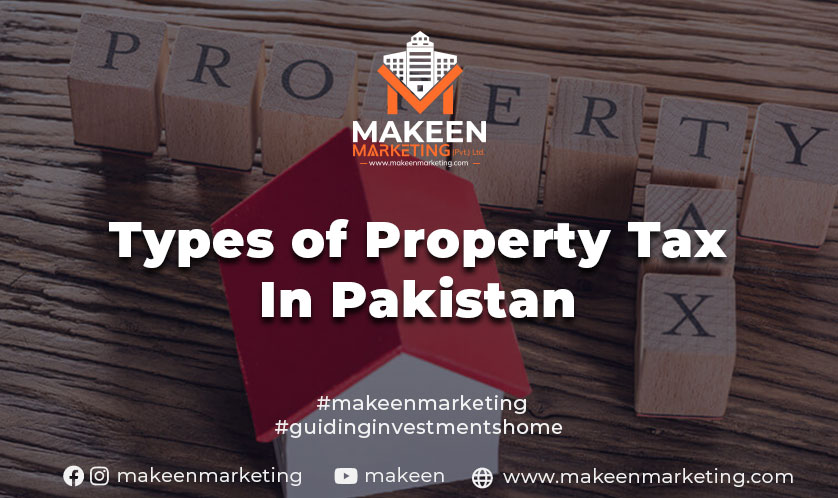 Types of Property Taxes in Pakistan