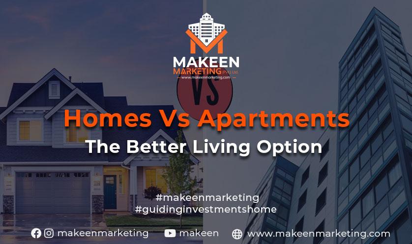 Homes Vs Apartments