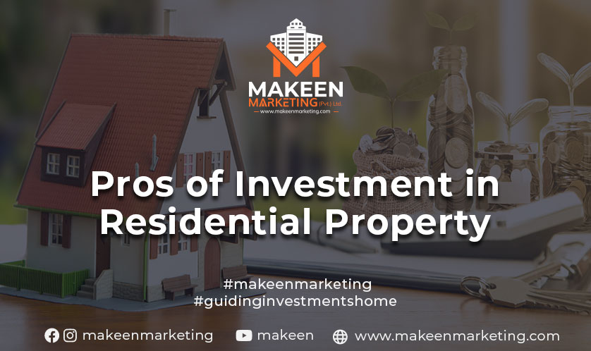 pros of investment in residential property
