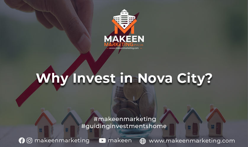 Why invest in Nova City
