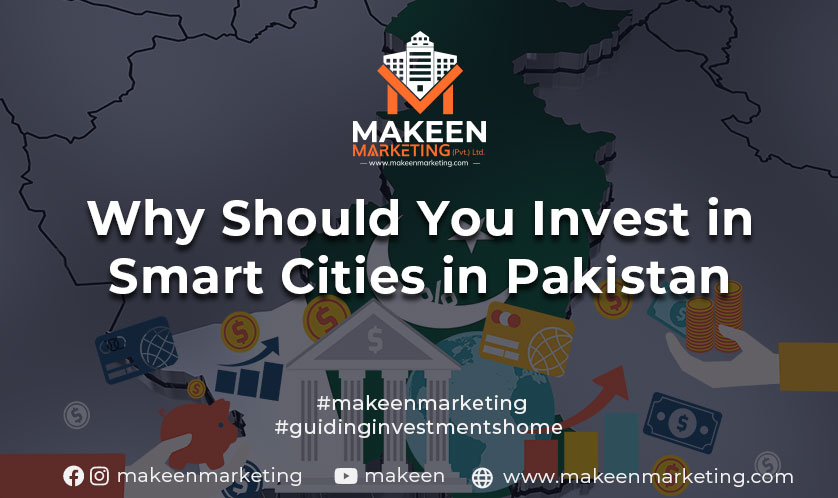 why you should invest in smart cities in Pakistan