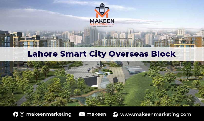 Lahore Smart City Overseas Block