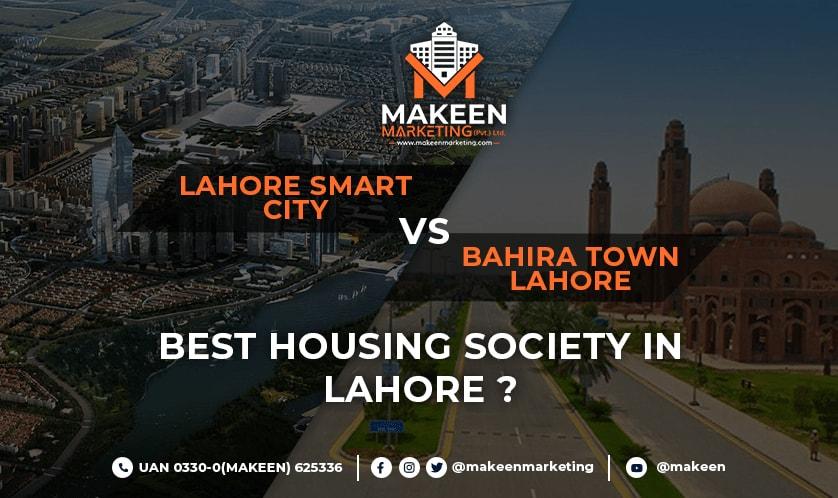 Lahore Smart City vs Bahria Town